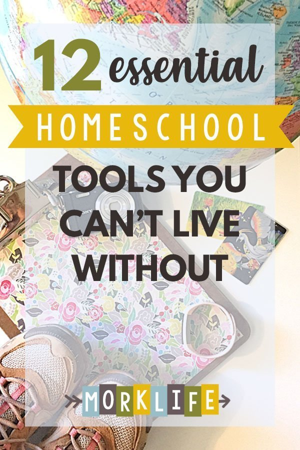 Essential Homeschool Tools You Can't Live Without