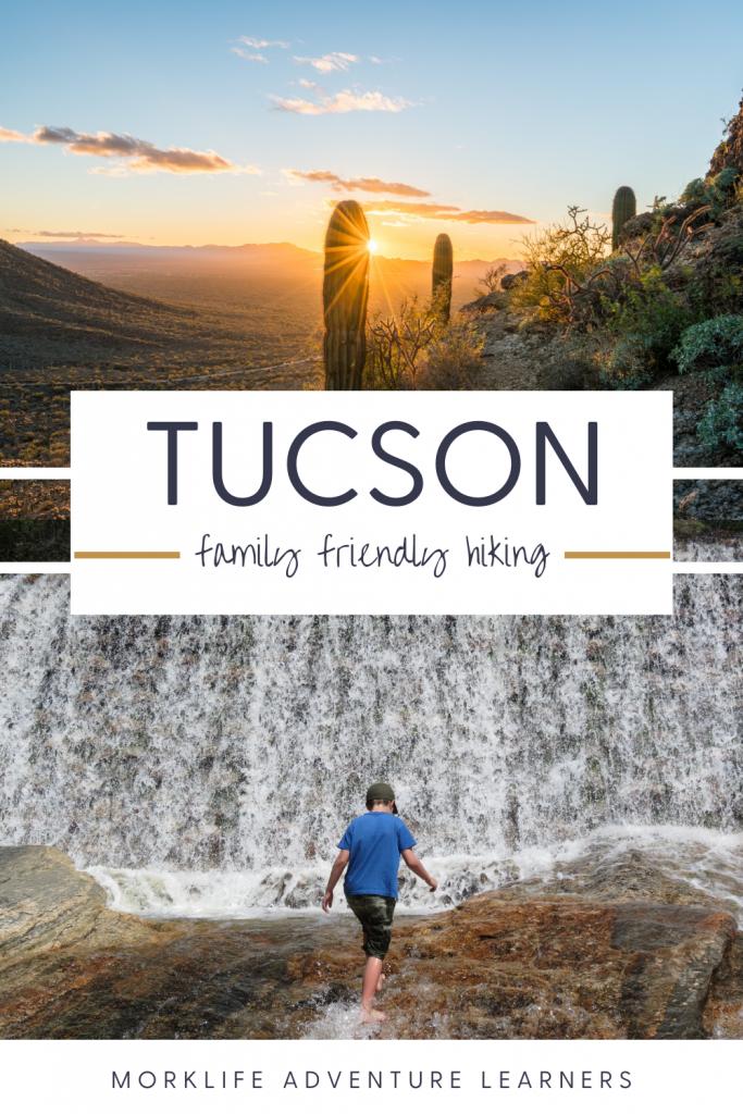 Family Friendly Hikes in Tucson, AZ